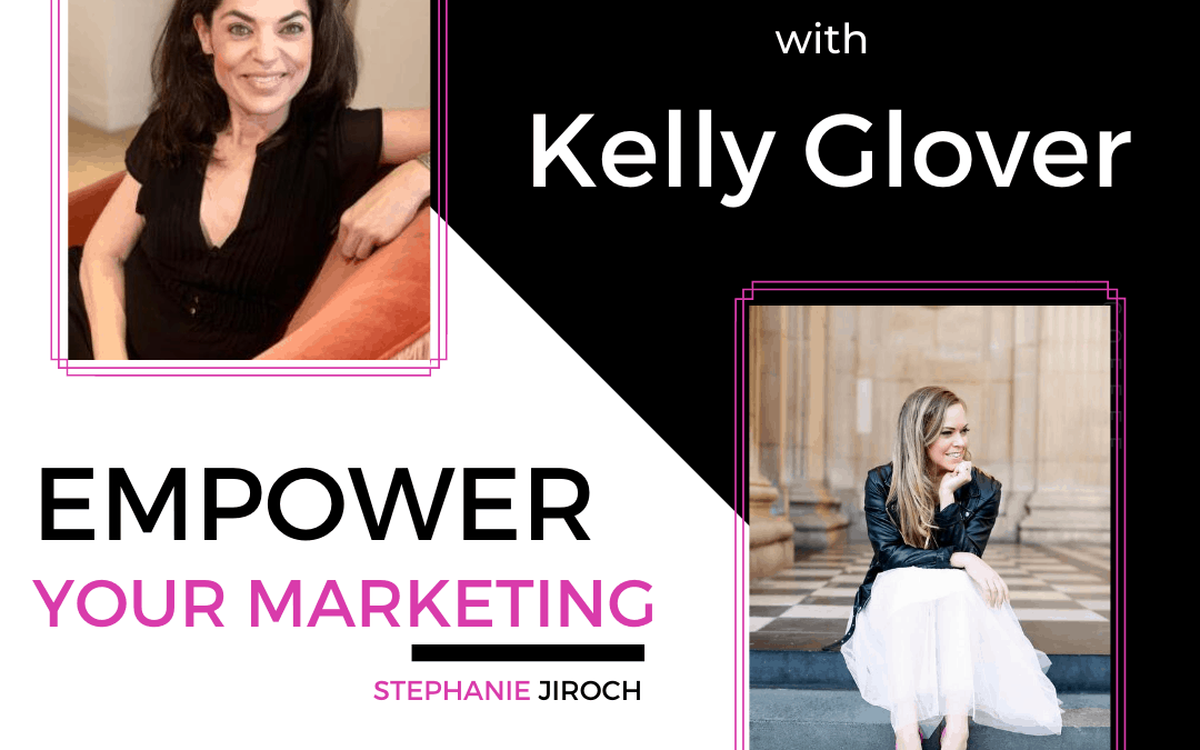 Kelly Glover on the Power of Podcasts for Marketing Your Business