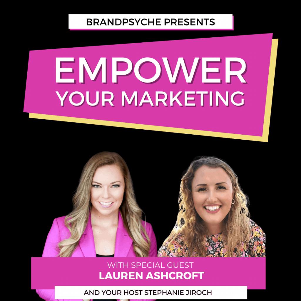 lauren ashcroft empower your marketing podcast